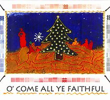 O' Come All Ye Faithful by © Angela L Walker