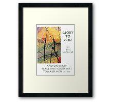 Peace and Goodwill Toward Men Framed Print