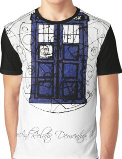 Time And Relative Demention In Space Graphic T-Shirt