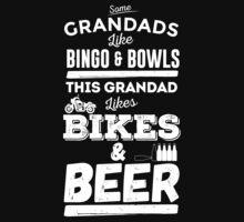 This Grandad Likes Bikes & Beer by destroyrebuild