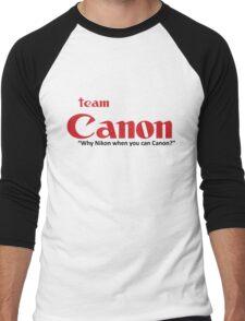 """Team Canon! - """"why nikon when you can CANON?"""" Men's Baseball ¾ T-Shirt"""