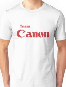 Team Canon!  Unisex T-Shirt