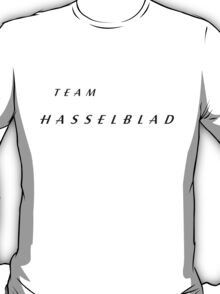 Team Hasselblad! T-Shirt