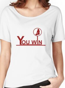 You win Women's Relaxed Fit T-Shirt