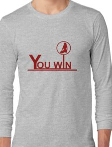 You win Long Sleeve T-Shirt