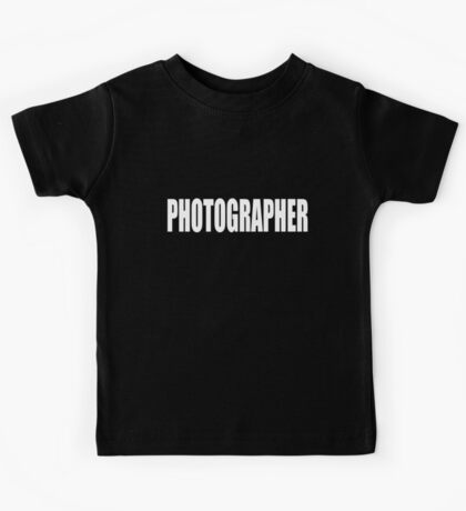 PHOTOGRAPHER - SECURITY STYLE! Kids Tee