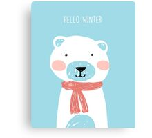 Hello winter- Mr. Bear Canvas Print