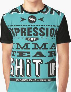 Pardon Me... Graphic T-Shirt