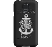 Rihanna Navy Design Samsung Galaxy Case/Skin