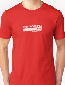 Fart loading - Please wait T-Shirt