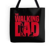 The walking dad Tote Bag