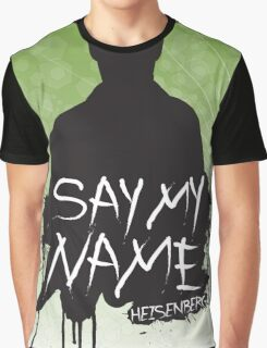 Say My Name - Heisenberg (Silhouette version) Graphic T-Shirt