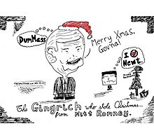 The Gingrinch Who Stole Christmas from Romney Photographic Print