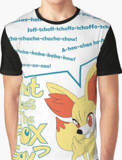 What Does Fennekin Say? Graphic T-Shirt