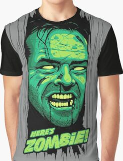 Here's Zombie! Graphic T-Shirt