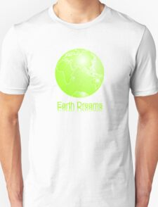 Earth Dreams T-Shirt