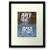 Art Is My Weapon Framed Print