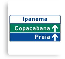 Ipanema/Copacabana/Beach, Traffic Sign, Brazil  Canvas Print