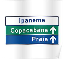 Ipanema/Copacabana/Beach, Traffic Sign, Brazil  Poster