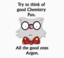 Good Chemistry Joke by Sonja Wells