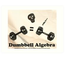 Dumbbell Algebra  Art Print