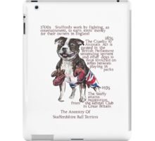 Staffordshire Bull Terrier History iPad Case/Skin