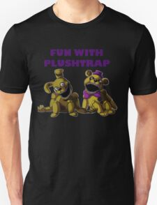 FNAF 4 - Fun with Plushtrap Unisex T-Shirt
