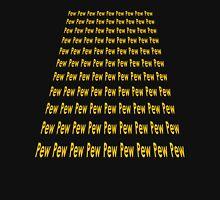 Pew Pew Pew Lasers T-Shirt