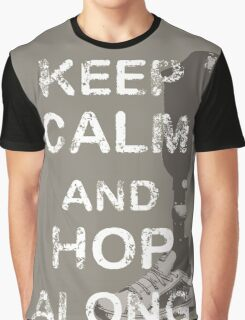 Keep Calm and Hop Along Graphic T-Shirt