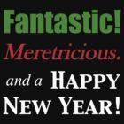 Fantastic! Meretricious. (dark shirts) by greenfinch