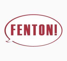 FENTON!! One Piece - Long Sleeve