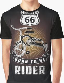 born to be rider Graphic T-Shirt