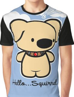 Hello... Squirrel  Graphic T-Shirt