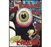 The Eyeball Kid: Comic Cover Photographic Print