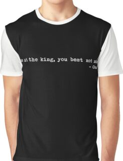 """The Wire - """"Come at the king, you best not miss."""" Graphic T-Shirt"""