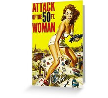 Attack of the 50ft Woman poster Greeting Card