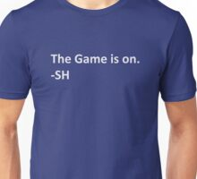 Sherlock Holmes The game is on Unisex T-Shirt