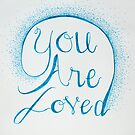 You Are Loved (1) by Sherony Lock