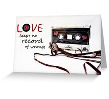 Love Keeps no Record of Wrongs Greeting Card