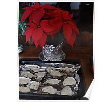 A Special Chirstmas Treat: Oysters with a creme with blue cheese - Algo especial para Navidad: Ostiones con una crema con queso Gorgonzola  Poster