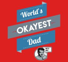 World's Okayest Dad | Funny Dad Gift One Piece - Short Sleeve