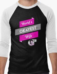 World's Okayest Wife | Funny Wife Gift Men's Baseball ¾ T-Shirt