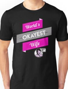 World's Okayest Wife | Funny Wife Gift T-Shirt
