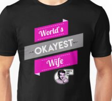 World's Okayest Wife | Funny Wife Gift Unisex T-Shirt