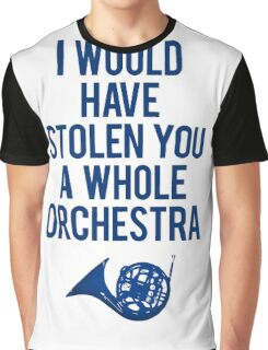 I Would Have Stolen You A Whole Orchestra Graphic T-Shirt