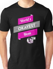 World's Okayest Mom | Funny Mom Gift T-Shirt