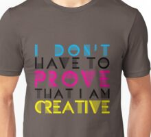 Artists Only Unisex T-Shirt