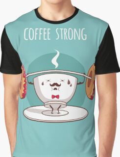 Coffee Strong Graphic T-Shirt
