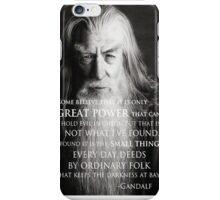 Gandalf The Hobbit Quote iPhone Case/Skin