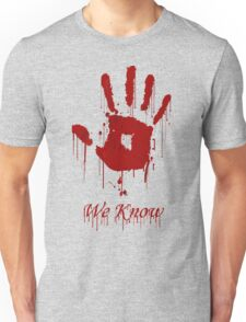 "AWESOME Dark Brotherhood ""We Know"" Unisex T-Shirt"